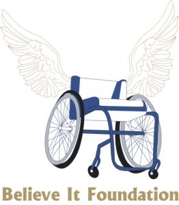The Believe It Foundation Helps People With Physical Disabilities